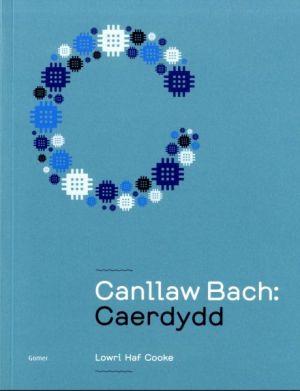 canllaw-bach-caerdydd-lowri-haf-cooke