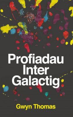 profiadau-inter-galactig-gwyn-thomas
